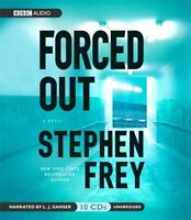 Forced Out by Stephen Frey (2008, CD, Unabridged)