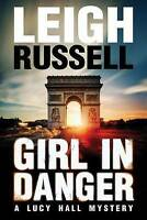 Girl in Danger by Russell, Leigh (Paperback book, 2016)