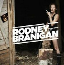 RODNEY BRANIGAN - NOTHING BETTER TO DO NEW CD