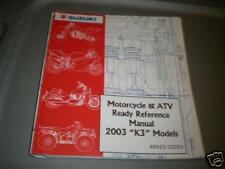 2003 Suzuki Motorcycle Atv Reference Book Manual
