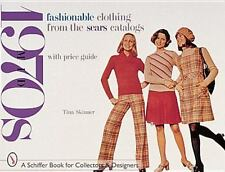 Fashionable Clothing from the Sears Catalogs: Mid-