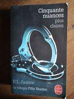 E.L. James : Cinquate nuances plus claires / Le livre de Poche, 2014
