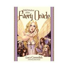Wild Wisdom of The Faery Oracle by Lucy Cavendish, Selina Fenech (illustrator)