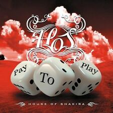 House Of Shakira - Pay To Play (NEW CD)