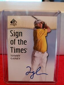2013 SP Authentic Golf Tommy Gainey Sign Of The Times On Card Auto