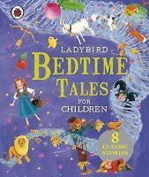 Ladybird Bedtime Tales by Penguin Books Ltd (Hardback, 2013)