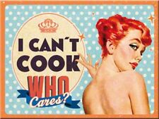 Magnet 14278 - I Can´T Cook, Who Cares ? - 8 X 6 cm - Neu