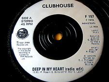 "CLUBHOUSE - DEEP IN MY HEART  7"" VINYL"