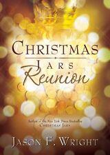 Christmas Jars Reunion by Jason F. Wright