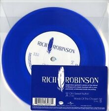 "Rich Robinson - Oh Sweet Nuthin Vinyl 7"" 45 RPM Blue Vinyl Black Friday 2015 NEW"