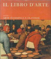 IL LIBRO DELL'ARTE VOL 3 - ARTE FIAMMINGA E OLANDESE