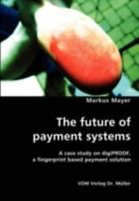 The Future Of Payment Systems: By Markus Mayer