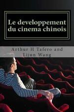 Le Developpement du Cinema Chinois : BONUS! Acheter Ce Livre et d'obtenir un...