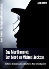 Neu! Der Mord an Michael Jackson - 5 Ares Einstein Bücher - Hier bestellen!