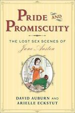 Pride and Promiscuity : The Lost Sex Scenes of Jane Austen [Parody]-ExLibrary