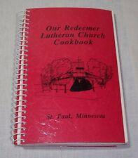 OUR REDEEMER LUTHERAN CHURCH COOKBOOK 1987 MN ST. PAUL MINNESOTA