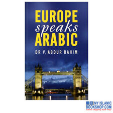 Europe Speaks Arabic by Dr. V. Abdur Rahim Read & Learn Language Gift Ideas