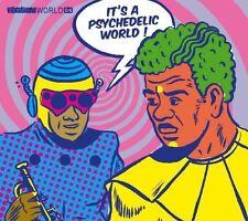 IT'S A PSYCHEDELIC WORLD - VIBRATIONS WORLD 04 - 16 TRACKS - CD NEUF NEW NEU