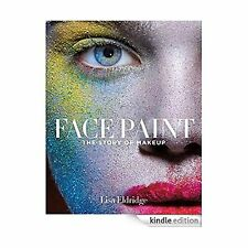 Face Paint: The Story of Makeup No Color NoSize Free Shipping