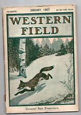 Jan 1907 Western Field Magazine, Hunting, Fishing, Outdoors