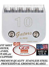 GEIB GATOR BUTTERCUT STAINLESS STEEL 10 BLADE *Fit Most Oster,Wahl,Andis Clipper