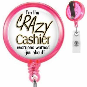 Crazy Cashier You Were Warned Clip On Id Badge Reel Retractable Work Id Holder