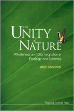 The Unity of Nature: Wholeness and Disintegration in Ecology and Science, Very G