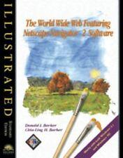 World Wide Web Featuring Netscape Navigator 2.0/3.0 Software