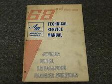 1968 Rambler American Javelin Rebel Ambassador Shop Service Repair Manual
