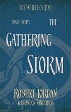 The Gathering Storm: Book 12 of the Wheel of Time by Robert Jordan, Brandon Sanderson (Paperback, 2014)