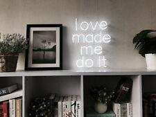 New Love Made Me Do It Neon Art Sign Handmade Visual Artwork Wall Decor Light