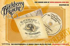 "Blackberry Smoke ""The Whippoorwill"" Digipak CD - 3 BONUS TRACKS UK/EU Edition"