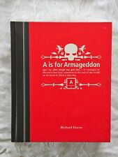 A is for Armageddon by Richard Horne - illustrated, HC