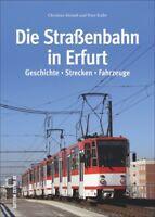 Straßenbahn Erfurt Geschichte Strecken Fahrzeuge Bildband Bilder Fotos Buch AK