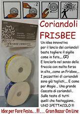 SPOSI CORIANDOLI FRISBEE 2 Pz. novita' in assoluto FESTA PARTY MATRIMONIO NOZZE