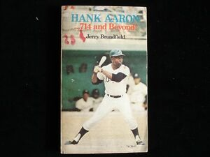 1974 'Hank Aaron 714 and Beyond' by Jerry Brondfield- VG