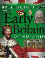 CHILDRENS KS2 EDUCATION BOOK: BRITISH HISTORY - EARLY BRITAIN 500,000 BC-AD 1154