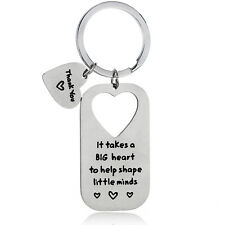 "Thank You Gift""It Takes A Big Heart To Help Shape Little Minds"" Keyring Key Ring"