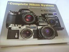 The Complete Nikon System by Peter Braczko