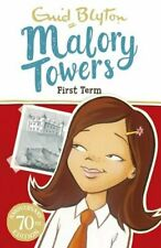 First Term: Book 1 (Malory Towers) by Blyton, Enid Book The Fast Free Shipping