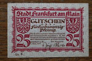 Notgeld Notgeldschein 1919 Frankfurt am Main 25 Pf.