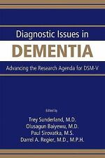 Diagnostic Issues in Dementia: Advancing the Research Agenda for DSM-V, Darrel A