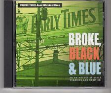 (HH547) Broke, Black & Blue, Anthology of Blues Classics & Rarities - 1999 CD