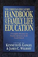The Christian Educator's Handbook on Family Life Education (2001, Paperback)