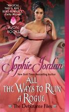 All the Ways to Ruin a Rogue  (NoDust) by Sophie Jordan