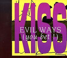 Kiss / Evil Ways (You Bet!) - 2CD
