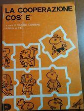 LA COOPERAZIONE COS'è - GIORGIO OGNIBENE - A.P.E. - 1981 - M