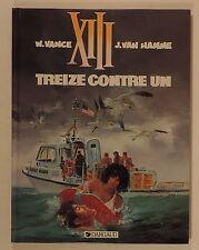 Vance TREIZE XIII 8 Treize contre Un EO Dargaud 1991