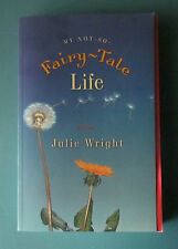 My Not-So-Fairytale Life by Julie Wright (2005, Paperback) Clean Fiction, LDS