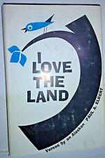 I Love the Land: Verses by an Alaskan, Paul Elbert, 1963, Carlton Press. Signed.